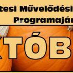 Programok – a Művelődési Központ ajánlat